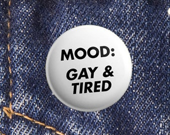 Gay Pride Badge   Pride Pin Button   Gay & Tired 25mm Badge   LGBTQ Pride Buttons   Pride Accessories   Christmas Gifts under 5