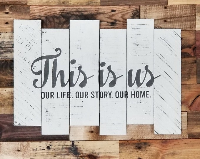 This is Us (Our Life Our Story Our Home) (Small)