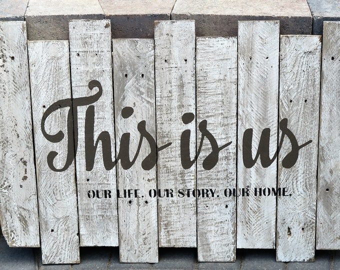 This is Us pallet sign