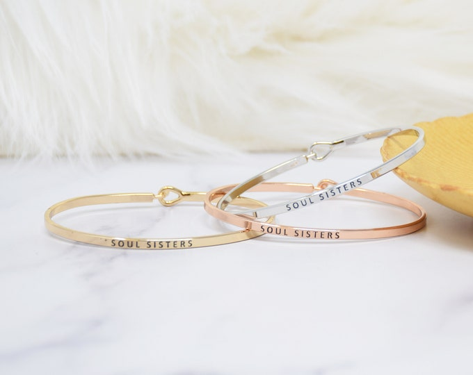 Soul sisters - Bracelet Bangle with Message for Women Girl Daughter Wife Holiday Anniversary Special Gift