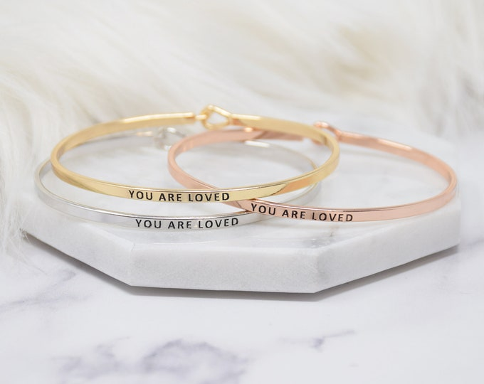 You Are Loved - Bracelet Bangle with Message for Women Girl Daughter Wife Holiday Anniversary Special Gift