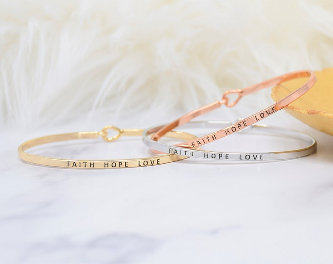 Faith Hope Love  - Bracelet Bangle with Message for Women Girl Daughter Wife Holiday Anniversary Special Gift