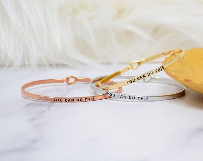 You can do this - Bracelet Bangle with Message for Women Girl Daughter Wife Holiday Anniversary Special Gift