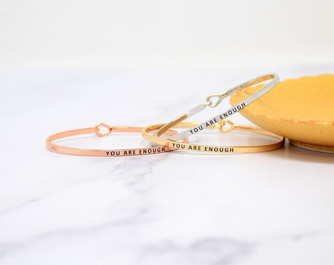 You are Enough - Bracelet Bangle with Message for Women Girl Daughter Wife Holiday Anniversary Special Gift
