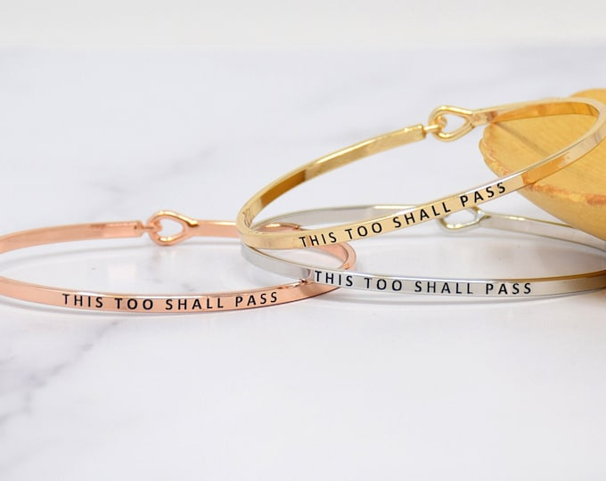 This Too Shall Pass - Bracelet Bangle with Message for Women Girl Daughter Wife Holiday Anniversary Special Gift