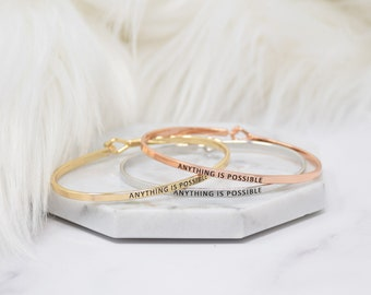 Anything Is Possible  - Bracelet Bangle with Message for Women Girl Daughter Wife Holiday Anniversary Special Gift