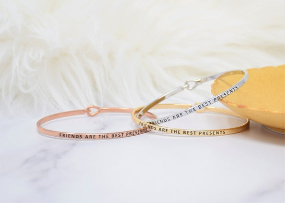 Friends Are The Best Presents - Bracelet Bangle with Message for Women Girl Daughter Wife Holiday Anniversary Special Gift