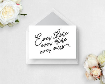 Ever thine ever mine ever ours - Printable Romantic Card - Instant Download
