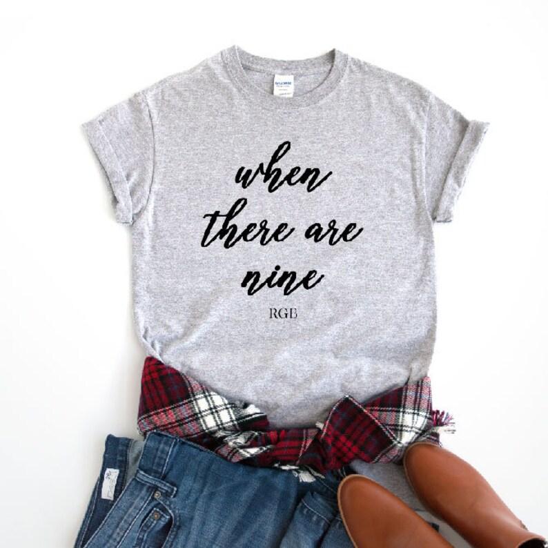 76531db1 When There Are Nine Shirt RGB T-Shirt Ruth Bader Ginsburg | Etsy