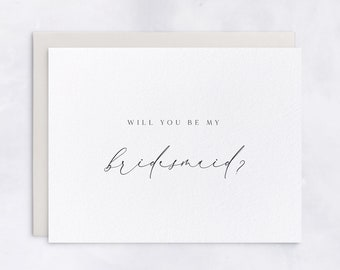 Will You Be My Bridesmaid, Bridesman, Maid/Matron/Man of Honor, Flower Girl, House Party, Proposal Card