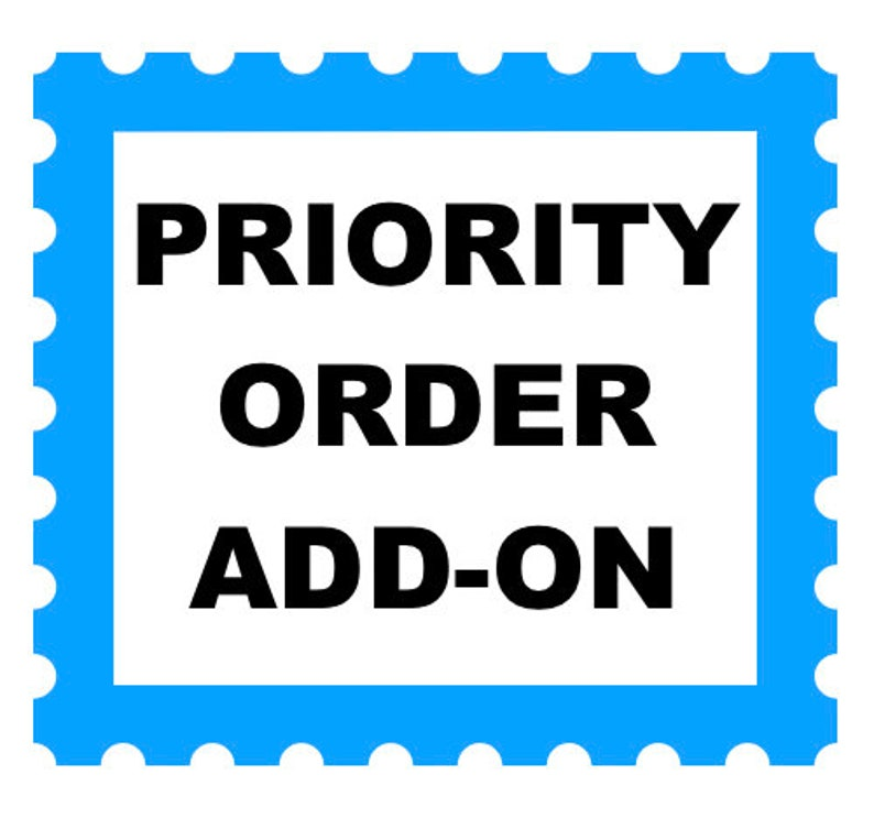 Priority order  Add-On. Rush through my order. Quick handling image 0