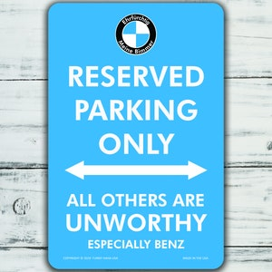 Unworthy. 43LenaJon Mercedes-Benz Parking Only Metallschild