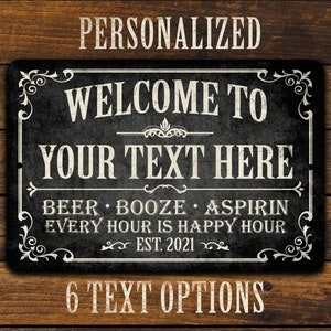 Personalized Come Early Stay Late Sign Man Cave Home Bar Decor Metal Sign Custom Bar Name Sign Quality Aluminum Neighborhood Bar Sign