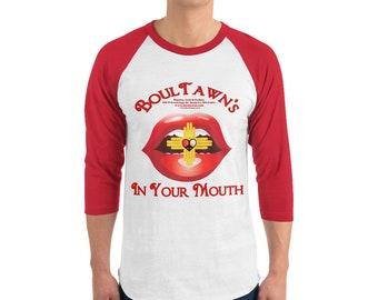 "Men's 3/4 sleeve raglan ""BoulTawn's In Your Mouth"" shirt"