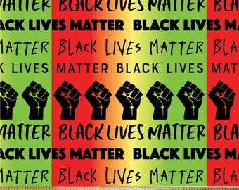 Black Lives Matter cotton woven fabric by the half yard