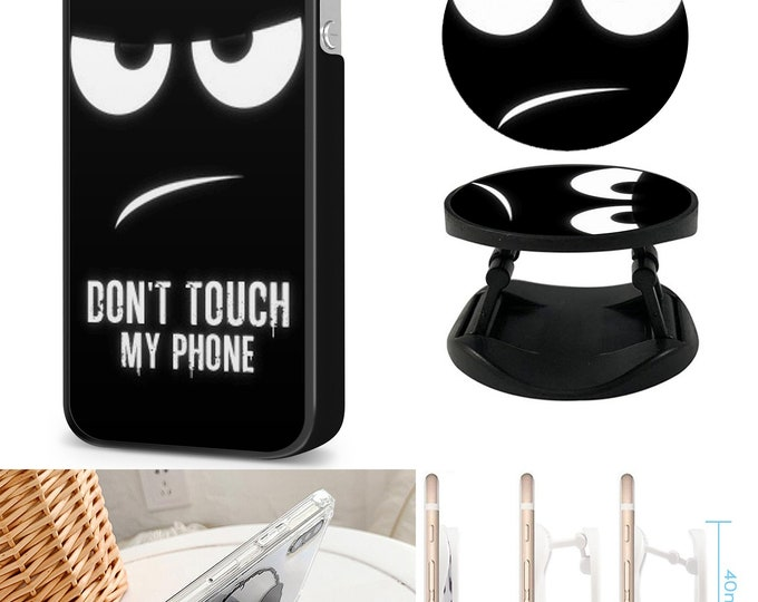 Dont Touch My Phone Case & Expanding Phone Holder iPhone Samsung Galaxy Phone Case