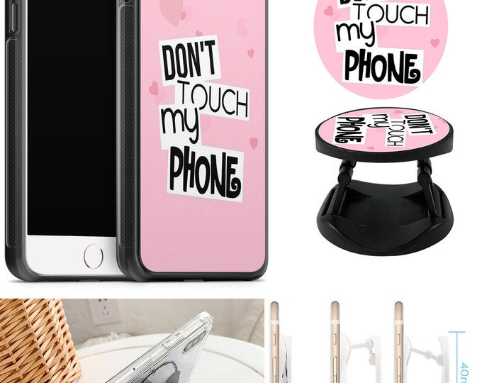 Dont Touch my Phone Case With Expanding Phone Holder iPhone & Samsung Galaxy Rubber TPU CASE