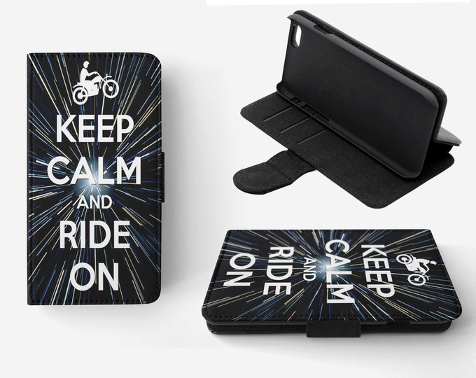 Keep Calm And Ride On Phone Flip Wallet Case Cover for Apple iPhone & Samsung Galaxy