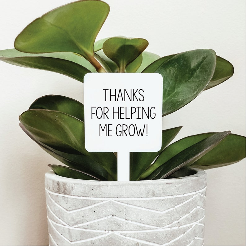 Thanks for Helping Me Grow Plant Marker Plant Markers Garden image 0