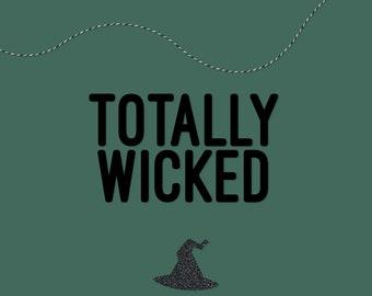 Totally Wicked Halloween Banner, Halloween Garland, Halloween Decor — HANDMADE