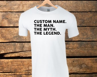 45adc568 Customised Shirt Your Name The Man The Myth The Legend Tshirt Fathers Day  Mens Tee | Father Custom Mens T-Shirt Dad Husband Gift Funny Shirt