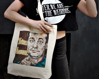 Bill Murray's - You're Awesome Tote Bag - Eco Friendly Tote, Canvas Tote Bag, Reusable Farmers Market Bag, Graphic Tote, Local Art Tote
