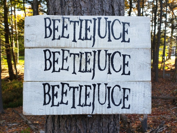Beetlejuice Wood Sign