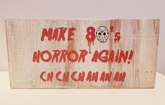 80's Horror Wood Sign