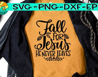 Fall For Jesus Svg Etsy