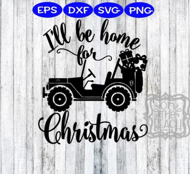 Christmas SVG christmas presents I/'ll be home for Christmas Christmas jeep jeep svg christmas jeep svg i/'ll be home for christmas svg