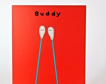Buddy Greeting Card Best Friend Girl Boyfriend Ex Girlfriend Birthday Thank You Blank Congratulations Sentiment