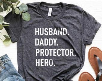 23f57b8d Fathers Day Shirt Husband. Daddy. Protector. Hero. Mens Shirt Dad Husband  Gift Funny Shirt Husband Tshirt