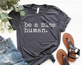 05302fe6f647e Be a Nice Human