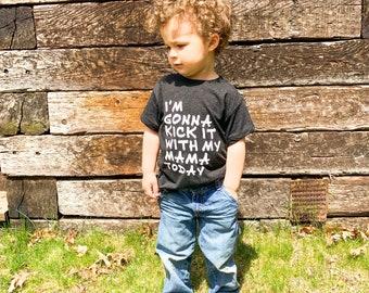 Mama's Boy Tee - gonna kick it with my mama today tshirt - Unisex Kids, Kids Tee, Custom Kids T-shirt