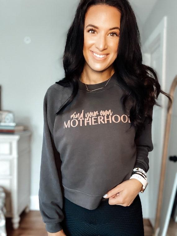 Mind Your Own Motherhood Cropped Crewneck