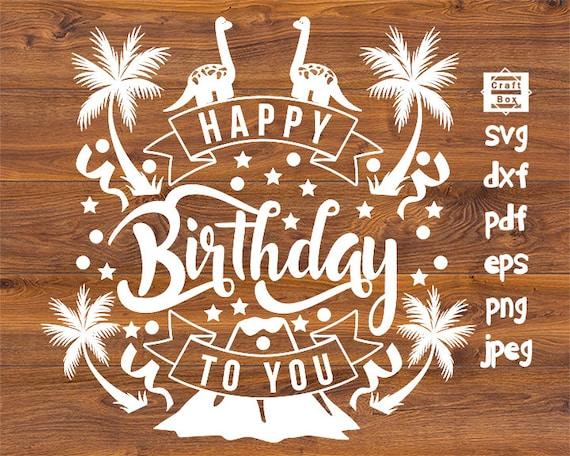 Birthday Banner Svg Happy Birthday Svg Lettering Birthday Etsy