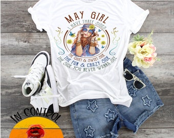 May Girl Birthday's All Months Available , zodiac tshirt, I Have 3 sides shirts, Birthday shirt, Born in May woman, Birthday queen, May lady