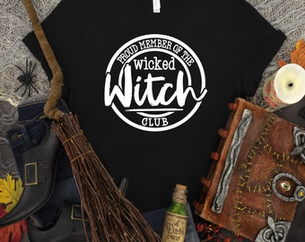 Proud Member of The Wicked Witches Club design t-shirt