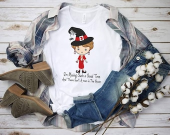 """Halloween Witch Golden Style """"I Am Having Such A Good Time""""...  design t-shirt"""