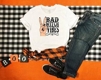 Bad Witch Vibes...shirt Bella Canvas tshirt