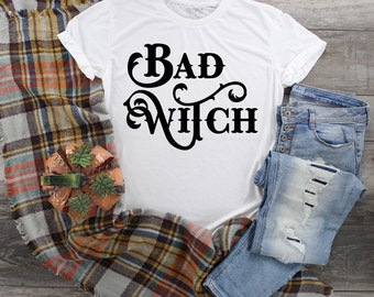 BAD WITCH, Women's witch shirt, Funny unisex shirt, Halloween shirt, Halloween Witch Shirt,  Funny Witch shirt for women,Pagn
