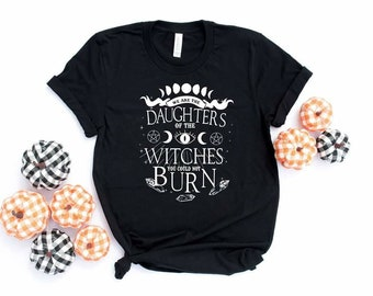 Daughter's Of The Witches.. shirt Bella Canvas tshirt direct to garment