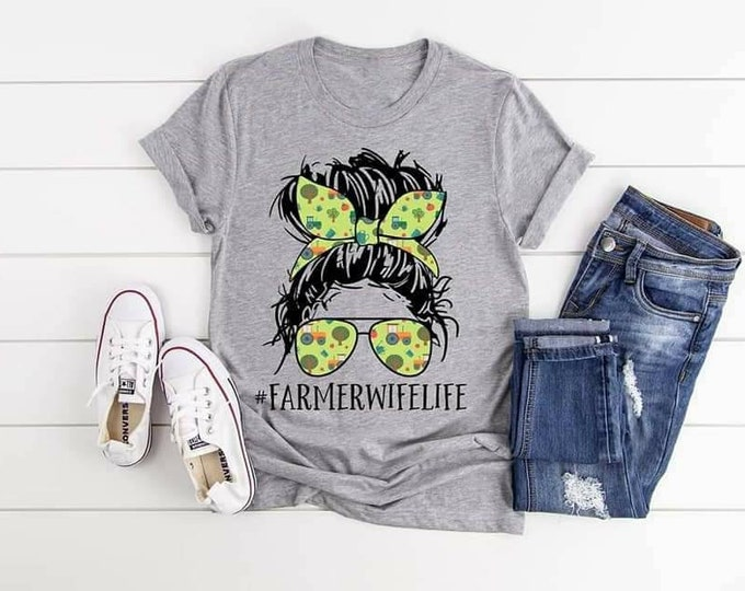 Farmer Wife Life, Farm Life, Country shirt, Gift for Farmer, Farm Girl shirt, Country Girl, Country Wife, Womens Farm Shirt, Farmer Gift,