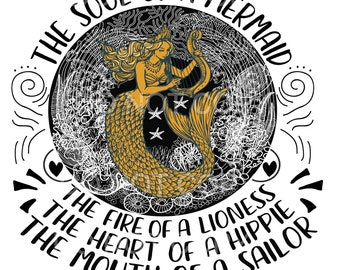 Sublimation TRANSFER Soul Of A Mermaid, Fire of A Lioness, The Heart Of A Hippie, The Mouth of A Sailor Varying Sizes Ready To Press varying