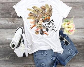 Gypsy Soul Brave Heart, boho shirt,  Bohemian ladies shirt,  beautiful headdress shirt, Native Headress shirt, Ladies feather t, Free spirit