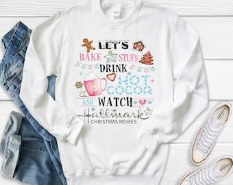 Let's Bake Stuff and Drink Hot Cocoa Bella Canvas sweatshirt