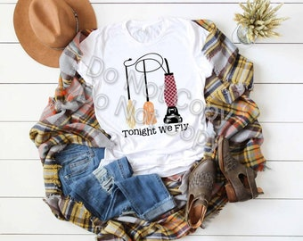 Witches  Brooms, Tonight We Fly, Funny Witch Shirt, Witch Vacuum tee, Funny Halloween shirt. Gift for Witch, Witches Broom tee, We Fly Witch