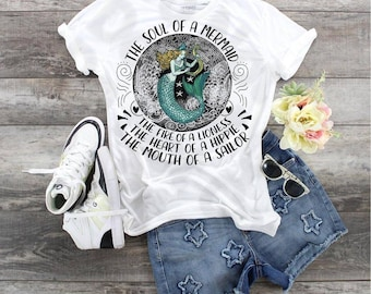 Soul Of A Mermaid,  Fire Of A Lioness, The Heart Of A Hippie, The Mouth Of A Sailor design Tee t-shirt. Bella Canvas