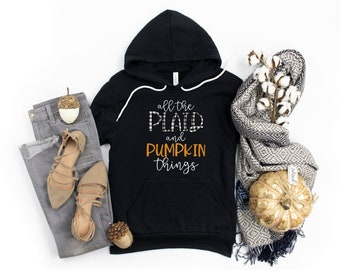 All The Plaid and Pumpkins Bella Canvas Hoodie