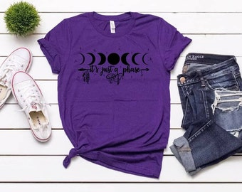 """Moons """"It's Just A Phase"""" Witches, Wiccan shirt,  Pagan shirt,  moon lovers tee, Moon lover shirt, Moon Phases shirt, Love the Moon tee,"""